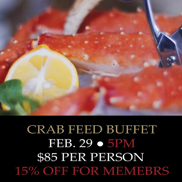 Crab Feed Buffet: 5:00pm