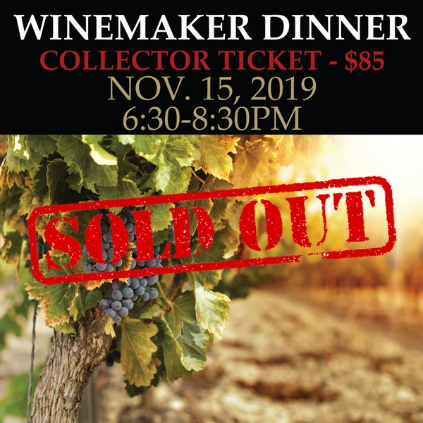Winemaker's Dinner: Collector - SOLD OUT